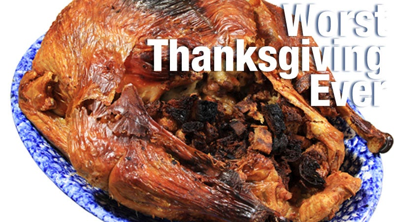 Here Are Your Worst Thanksgiving Horror Stories