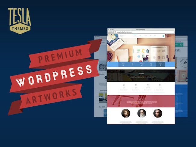 Build or Upgrade Your WordPress Site With 55% off Tesla's Themes