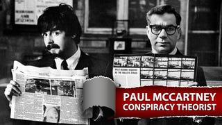 Paul McCartney, Conspiracy Theorist