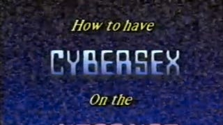 "1997 Explains ""How To Cybersex"" In Glorious, NSFW Instructional Video"