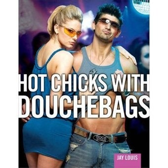 Alleged Douchebag Sues Hot Chicks with Douchebags