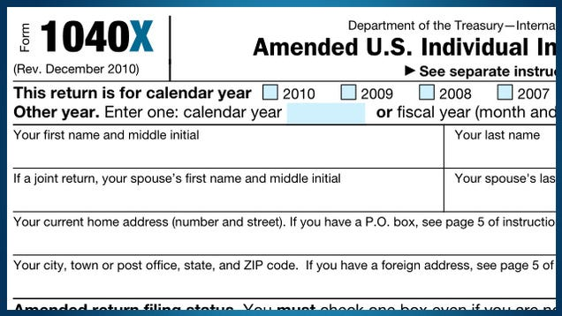 Use Form 1040X to Fix and Amend Your Just-Filed Tax Return