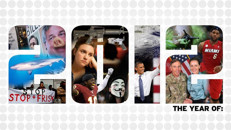58 Things 2012 Was 'the Year of'