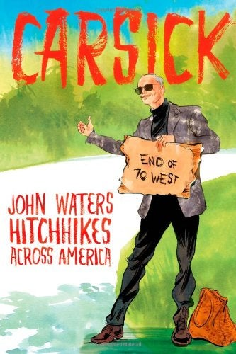 John Waters' New Book Came Out Yesterday