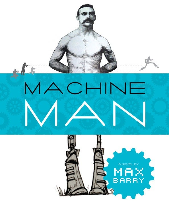 Machine Man is the cyborg novel you've been waiting for