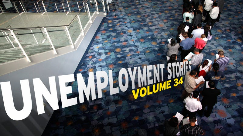 Unemployment Stories, Vol. 34: 'I Want to Scream at the World'