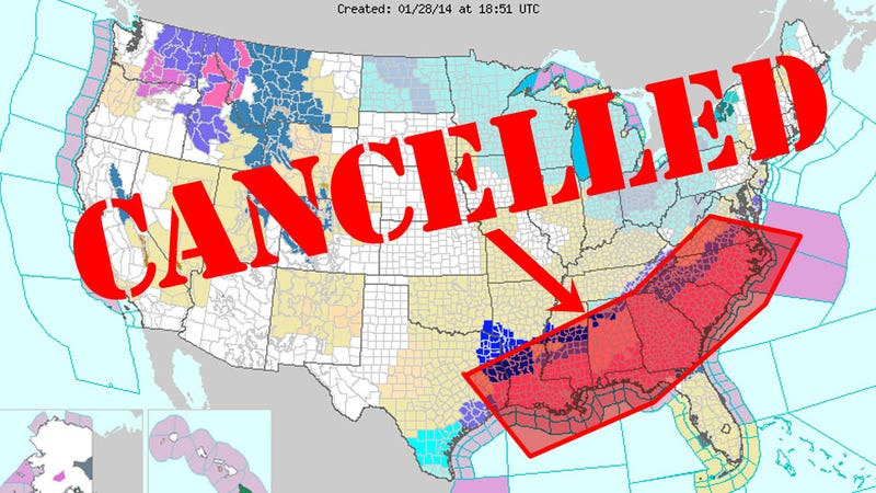 The Following States Have Been Canceled Because Of Snow