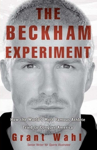 "Book Excerpts That Don't Suck: ""The Beckham Experiment"" (With Live Author Chat)"