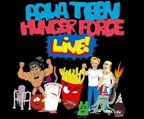 Aqua Teen Hunger Force LIVE