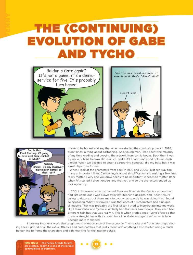 The Continuing Evolution of Gabe and Tycho