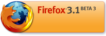 Firefox 3.1 Beta 3 Available for Download