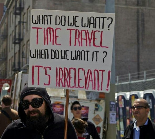 Why time travel enthusiasts are the world's most patient protestors