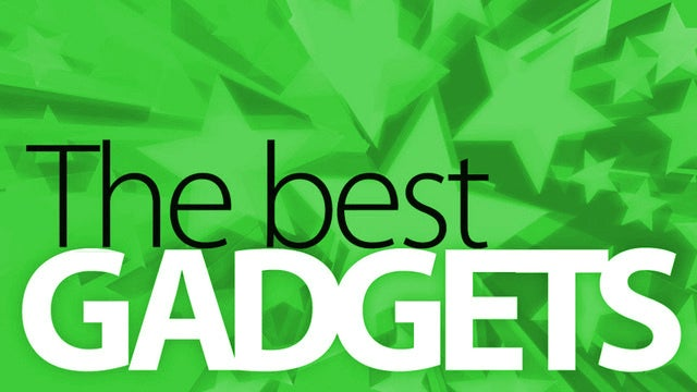 The Best Gadgets (So Far)