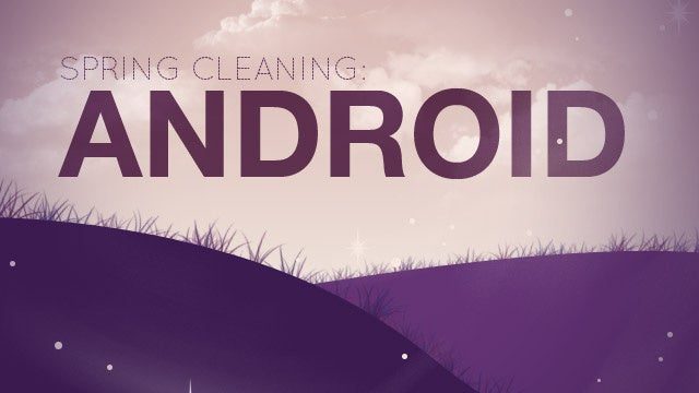 How to Speed Up, Clean Up, and Revive Your Android Phone