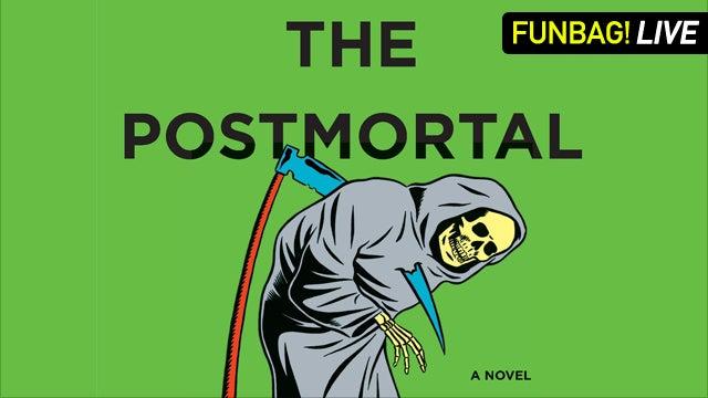 The Postmortal Live Funbag