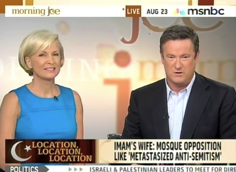 "Morning Joe Speaks for New York City on the ""Mosque"" Issue"