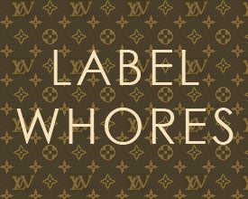 Label Whores: Selling Fake Fashion? Two Out Of Three Ain't Bad