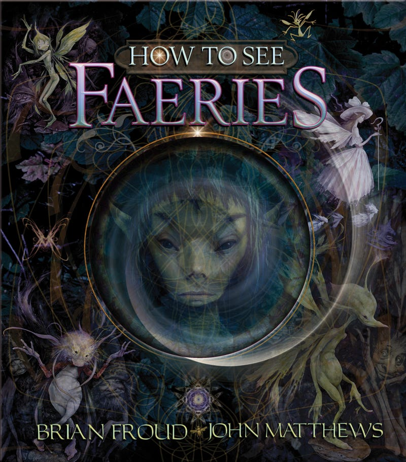 Your Inside Guide to the Land of Faerie