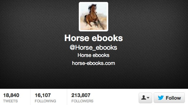 Horse_ebooks proves that humans yearn to be friends with bots