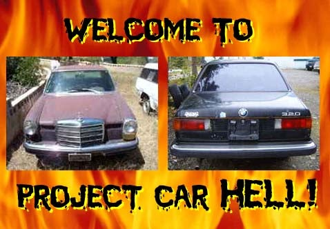 Project Car Hell, Cheapskate Edition: Mercedes or BMW?