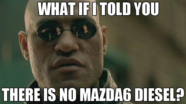 What If Mazda Isn't Importing A Diesel Mazda6?