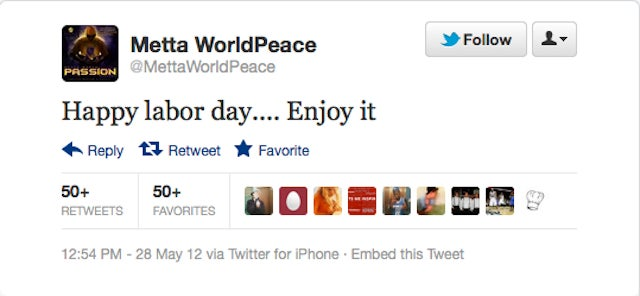 Metta World Peace Wishes You All A Happy Labor Day
