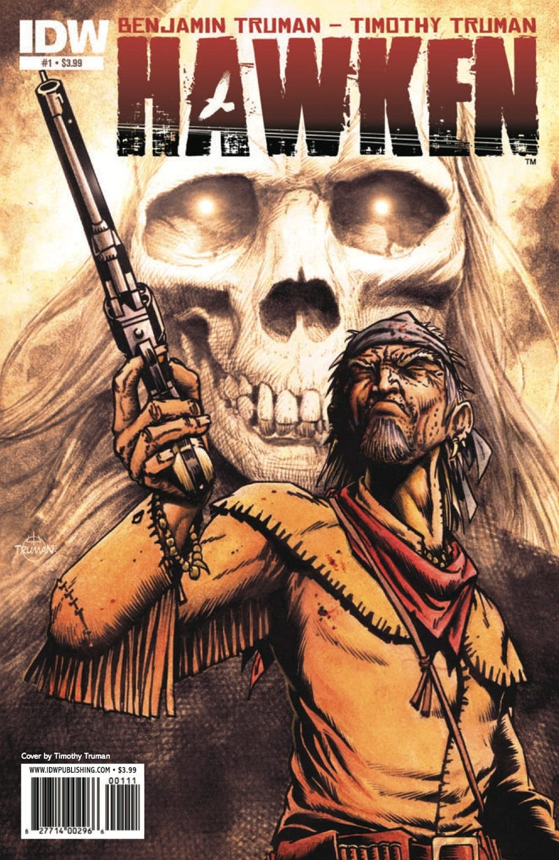 Read an exclusive preview of Tim Truman's new Weird Western, Hawken (updated with interview)!