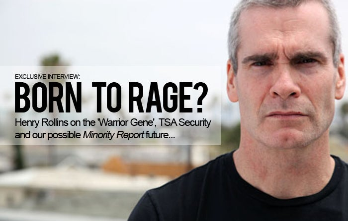Henry Rollins on the 'Warrior Gene', TSA Security and Our Possible Minority Report Future