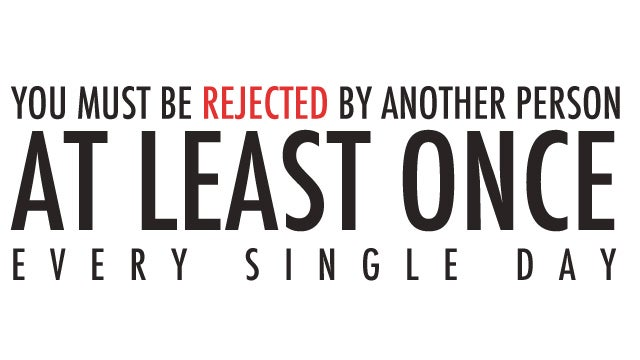 Rejection Therapy: The Game You Win by Actively Seeking Out Rejection