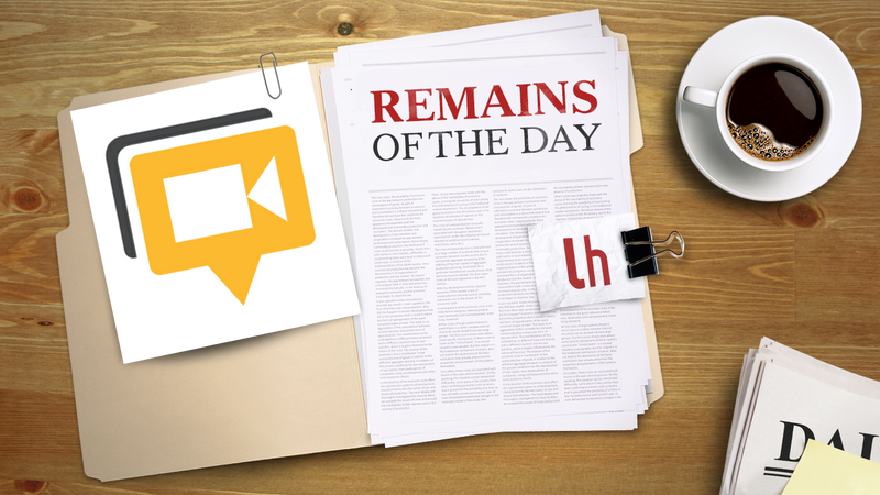 Remains of the Day: Google Hangouts Gets Some Help For Low Bandwith Users