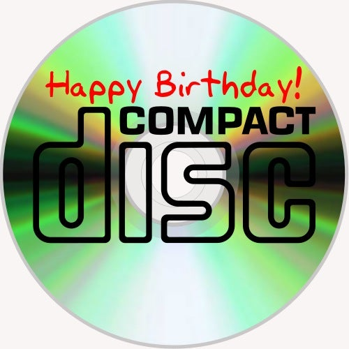 Happy 30th Birthday, Compact Disc!