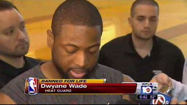 Miami TV Station Reports Dwyane Wade Banned For Life