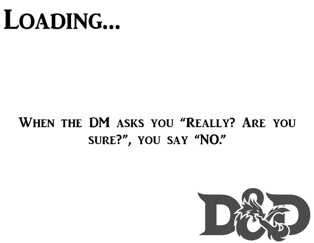 D&D 'Loading Screens' for the DM who needs a break