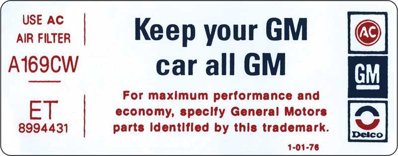 Did GM used to put this sticker on all their cars?