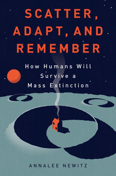 How Human Evolution Prepared Us to Survive Future Disasters