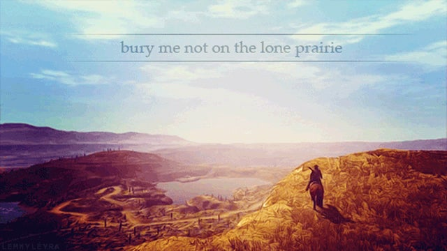 Oh Bury me Not, on the Lone Prairie...