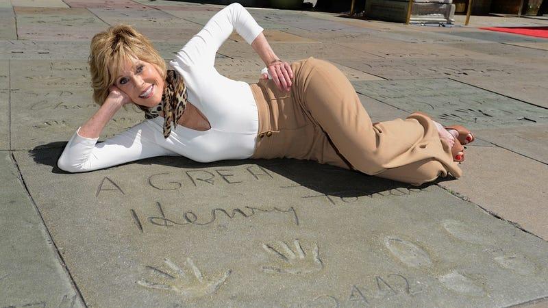 Jane Fonda Is Hollywood Royalty, NBD