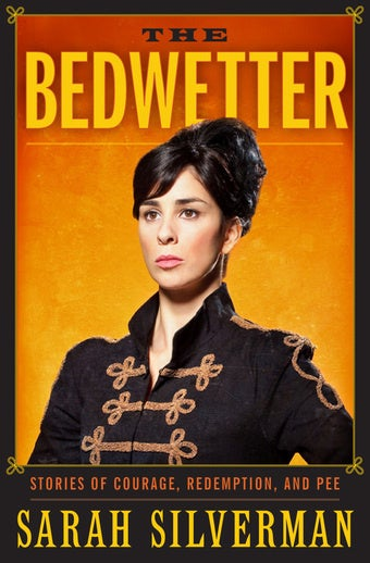 Excerpt From Sarah Silverman's The Bedwetter