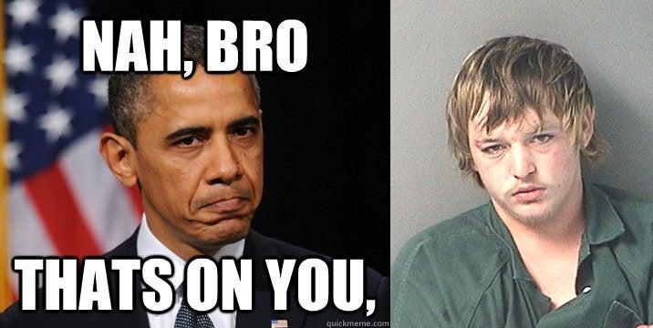 Thanks, Obama!: Florida Man Blames the President for His Arrest