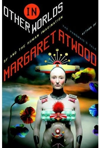 """Margaret Atwood's meditation on science fiction will have old-school """"Weird Tales""""-style illustrations"""