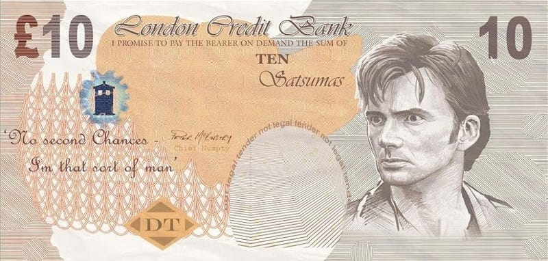 Print out your very own Doctor Who banknotes bearing David Tennant's confused face