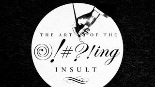 The Art Of The Insult: How To Win A Swearing Contest With Dignity