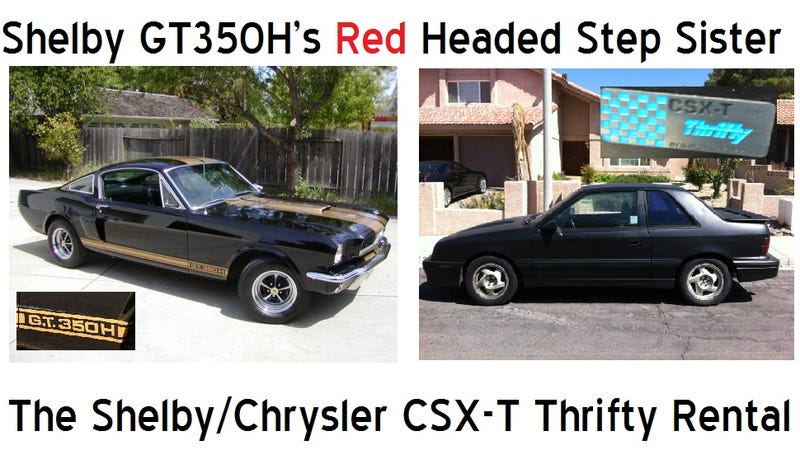 GT350H's Red Headed Step Sister, The Shelby CSX-T Thrifty Rental