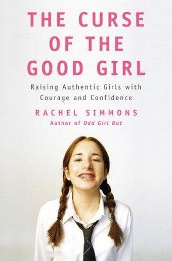 Author Rachel Simmons Talks About The Curse Of The Good Girl