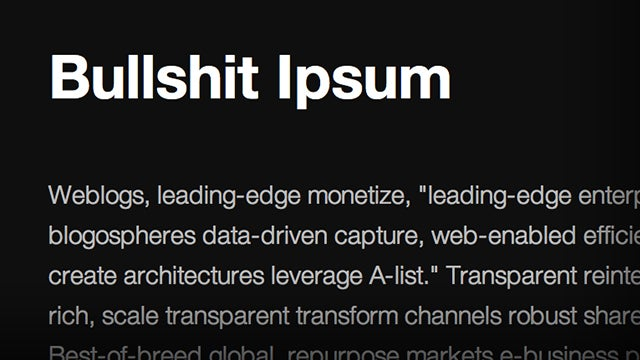 Bullshit Ipsum Dummy Text Works Perfectly Fine In Most Business Documents