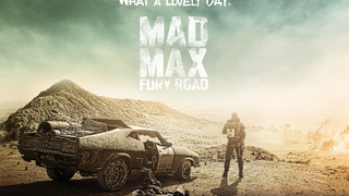 The Second Time Around - Mad Max: Fury Road