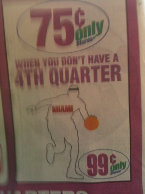 99¢ Store Now 75¢ Store In Honor Of LeBron, Because, You Know. That Pesky Fourth Quarter.