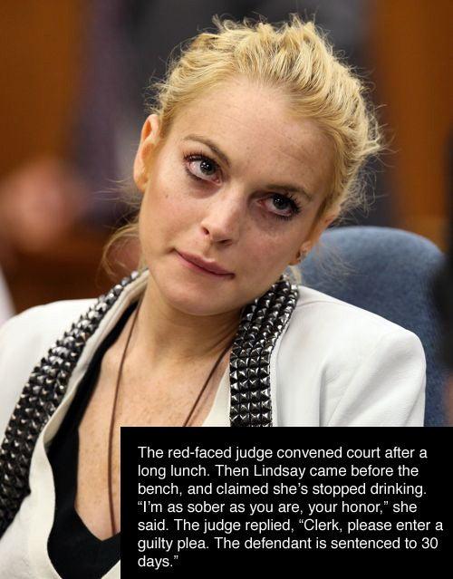 Corny Courtroom Humor, Starring Lindsay Lohan
