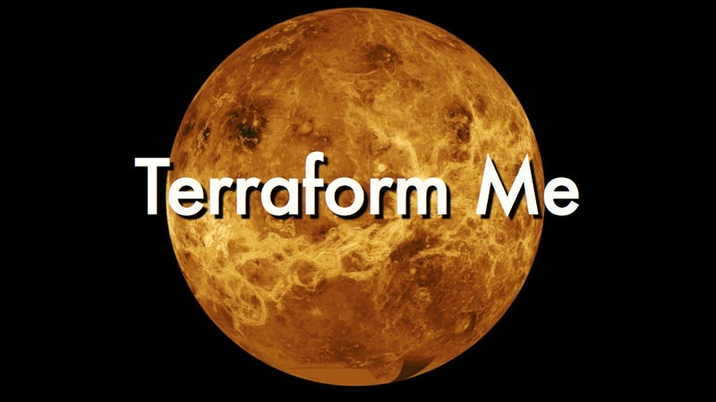 Should we terraform Venus first?