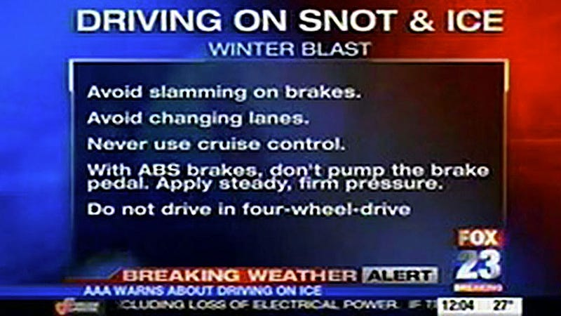 Be Very Careful When Driving On Snot